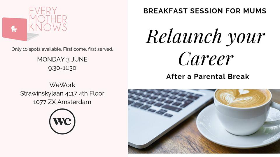 Relaunch Your Career Breakfast Event for Mums in Amsterdam